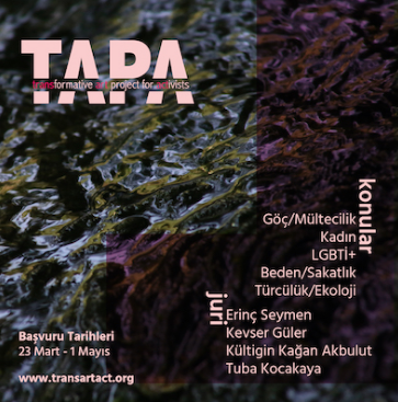 05/08/2020 - Eşref Yıldırım selected for the artist residency at TAPA, Turkey