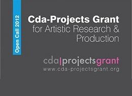 01/02/2013 - Cda-Projects Grant 2012 Awarded to Sofia Olascoaga's Artistic Research Project titled