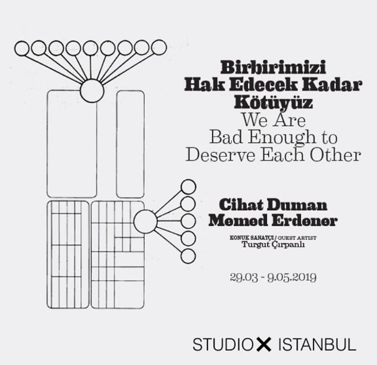 19/04/2019 - Memed Erdener's 'We Are Bad Enough to Deserve Each Other' exhibition at Studio-X, Istanbul